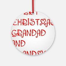 Merry Christmas Grandad And Grandma Round Ornament