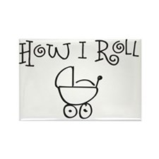 How I Roll Rectangle Magnet