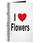I Love Flowers Journal