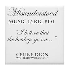 Misunderstood Lyric #131 Tile Coaster