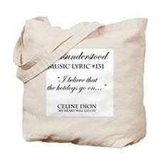 Misunderstood Lyric #131 Tote Bag