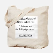 Misunderstood Lyric #131 Tote Bag