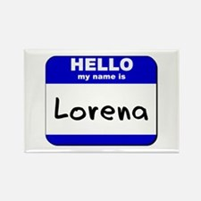 hello my name is lorena Rectangle Magnet