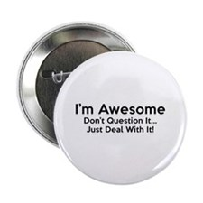 "I'm Awesome 2.25"" Button"