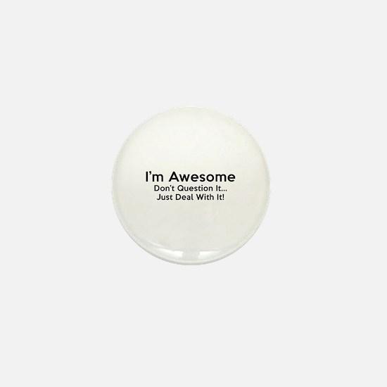 I'm Awesome Mini Button