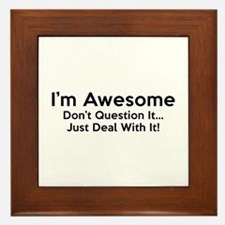 I'm Awesome Framed Tile