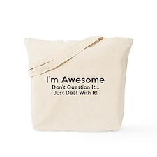 I'm Awesome Tote Bag