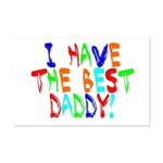 I Have The Best Daddy Mini Poster Print