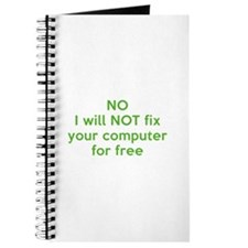 No I Will Not Fix Your Computer For Free Journal