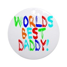 World's Best Daddy Ornament (Round)