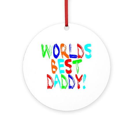 World's Best Daddy Ornament (Round)