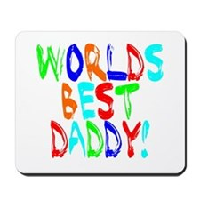 World's Best Daddy Mousepad