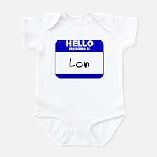 hello my name is lon  Infant Bodysuit