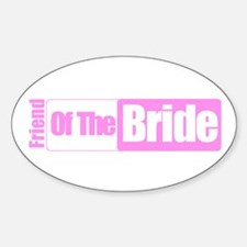 Friend of the Bride Oval Decal