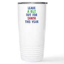 A BLT FOR SANTA Travel Mug