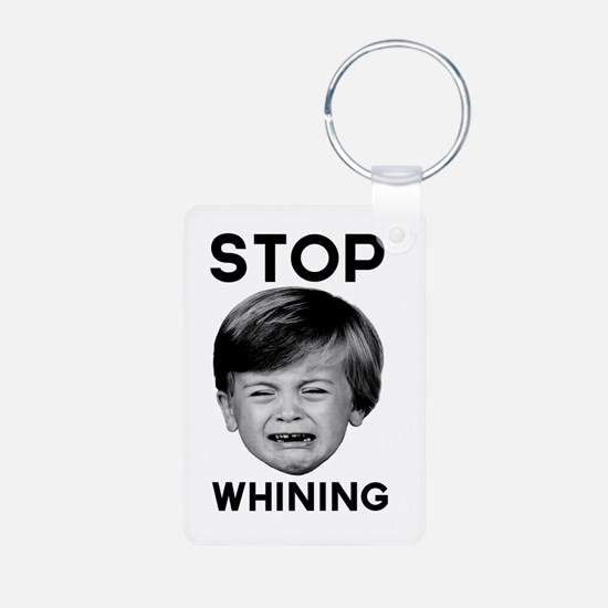 Stop whining Keychains