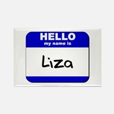 hello my name is liza Rectangle Magnet