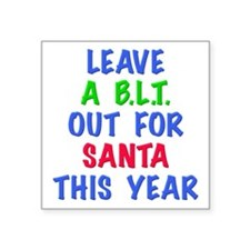 A BLT FOR SANTA Sticker