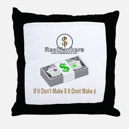 If It Dont Make Money Throw Pillow