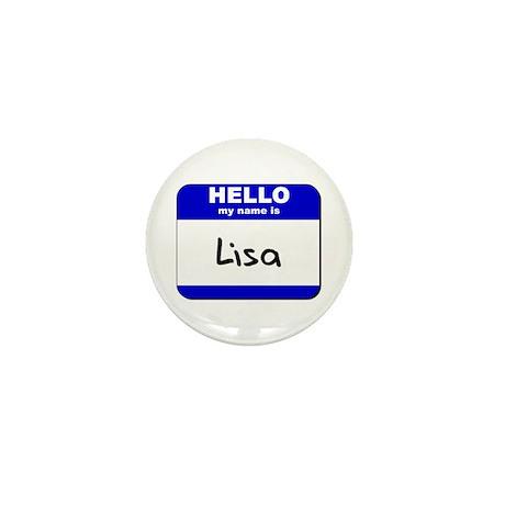 hello my name is lisa Mini Button