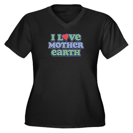 I Love Mother Earth Plus Size V-Neck Dark T-Shirt