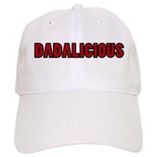 Dadalicious Baseball Baseball Cap