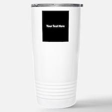 Black Background with Text. Travel Mug