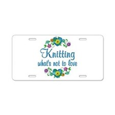 Knitting to Love Aluminum License Plate