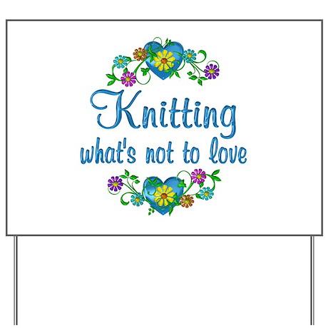 Knitting to Love Yard Sign