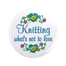 "Knitting to Love 3.5"" Button"
