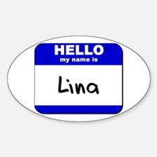 hello my name is lina Oval Decal