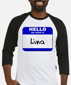 hello my name is lina Baseball Jersey