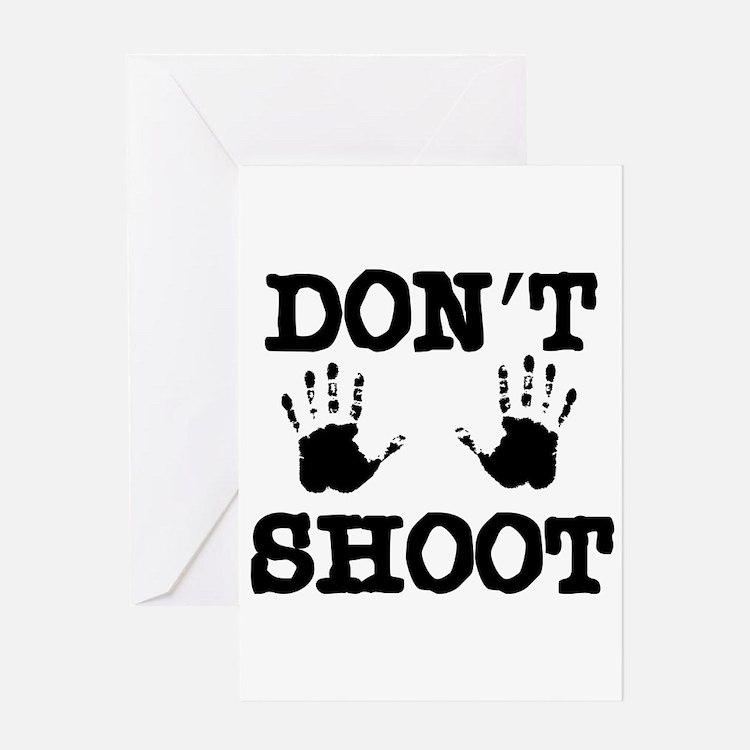 Don't Shoot Greeting Card