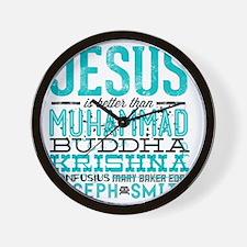 Jesus Is Better Wall Clock