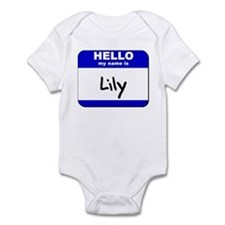 hello my name is lily  Infant Bodysuit