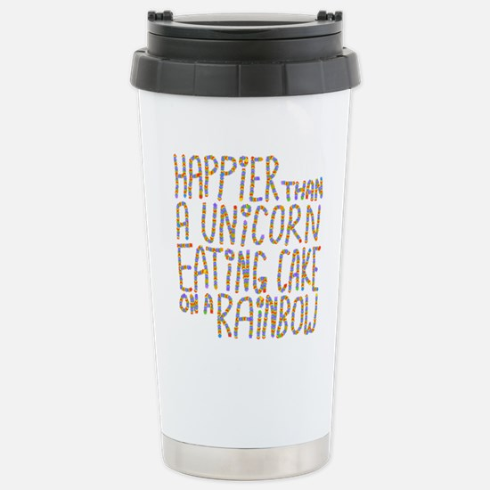 Happier That A Unicorn... Stainless Steel Travel M