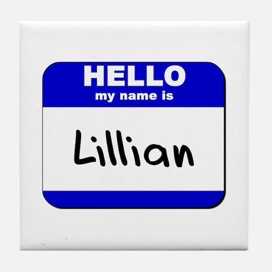 hello my name is lillian  Tile Coaster