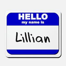 hello my name is lillian  Mousepad