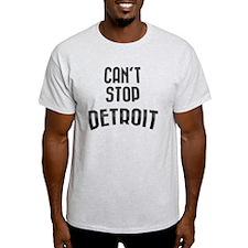 Cant stop detroit  2800 x 2800 copy T-Shirt