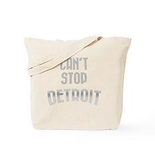 Cant stop detroit  dark 2800 x 2800 copy Tote Bag
