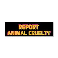 &Quot;Report Animal Cruelty&Quot; Retro Car Magnet