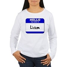 hello my name is liam T-Shirt