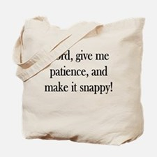 Prayer for Patience Tote Bag