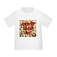 How Do You Like Your Nuts? Toddler T-Shirt