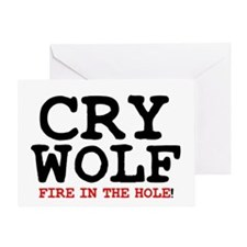 CRY WOLF - FIRE IN THE HOLE! Greeting Card