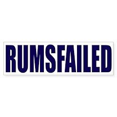 Rumsfailed (bumper sticker)