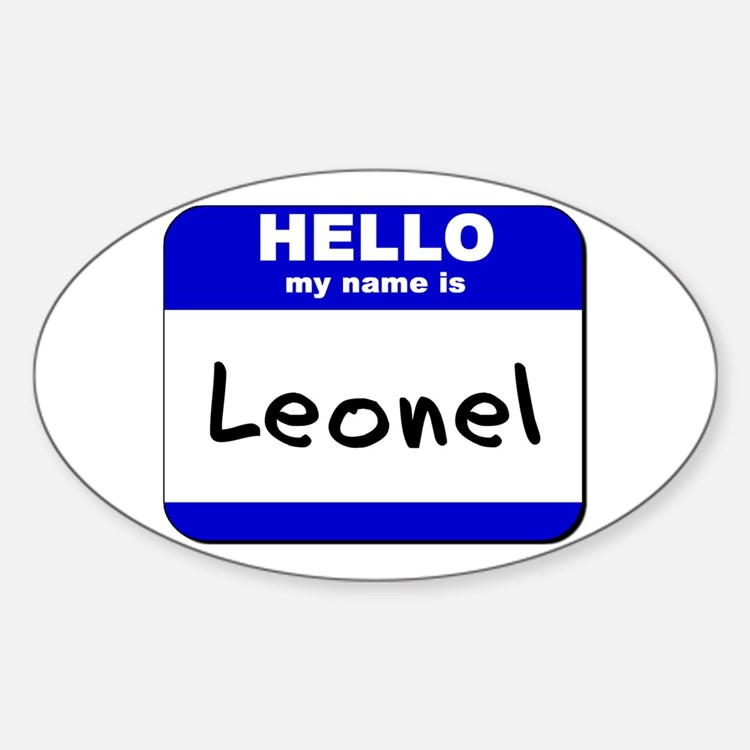 hello my name is leonel Oval Decal