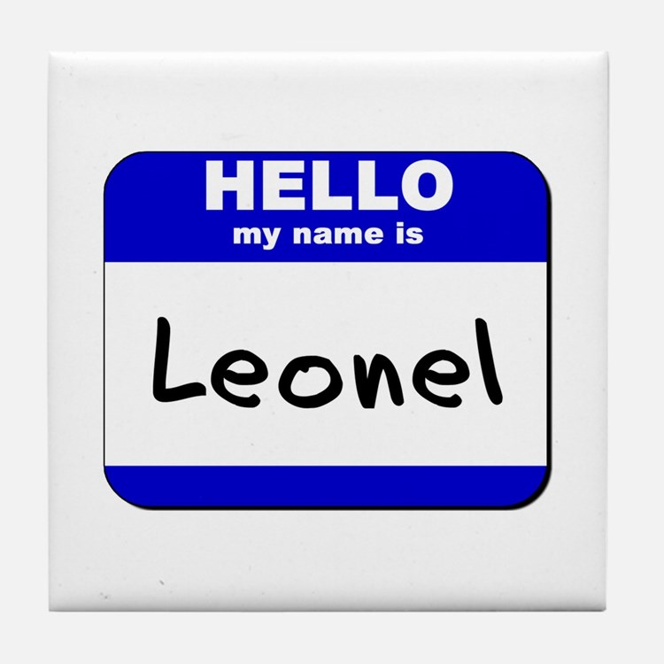hello my name is leonel  Tile Coaster