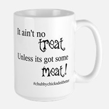 No Treat Without Meat Mugs