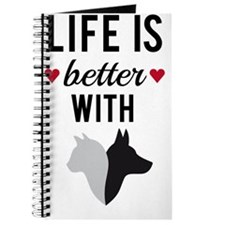 Life is better with cat and dog, text desi Journal